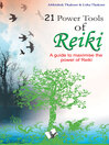 21 Power Tools of Reiki A Guide to Maximise the Power of Reiki by Abhishek Thakore eBook